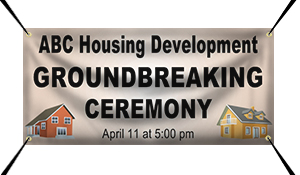 Custom Vinyl Banners for Groundbreaking Ceremonies
