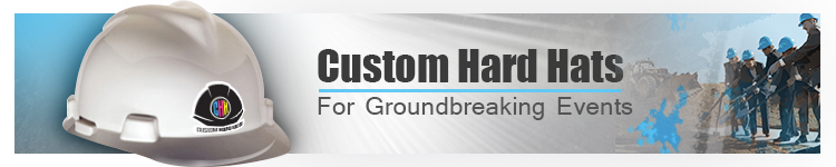 Custom Printed Hard Hats for Groundbreaking Ceremonies